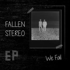 We Fail