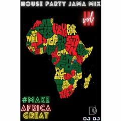 HOUSE PARTY JAMA MIX VOL III - DJ OJ