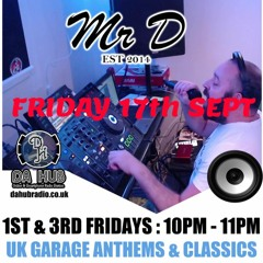 Mr D - Da Hub Friday Show 17th Sept 2021