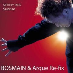 Simply Red - Sunrise (BOSMAIN & Arque Re-Fix)