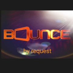 Bounce by Request