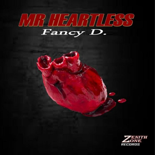 Fancy D - Mr. Heartless