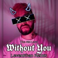 The Kid LAROI- Without You (Frenchcore Bootleg)