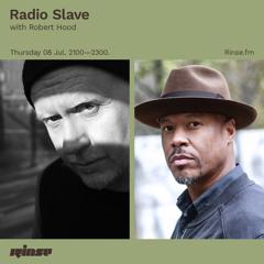 Radio Slave with Robert Hood - 08 July 2021