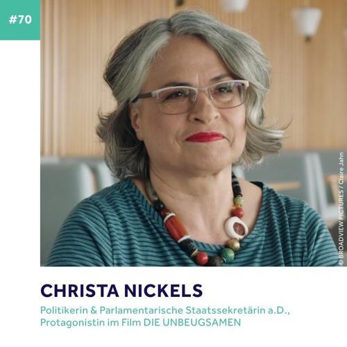 #70 - Christa Nickels über die Liebe zum Leben, Parität und den Film DIE UNBEUGSAMEN