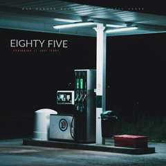 EIGHTY FIVE