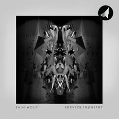 Zain Wolf - Blameshifter feat. K A G E & Frank