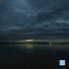 Polaroid Notes - Drone Reworks (Album)