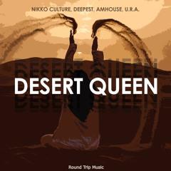 Nikko Culture , Deepest & AMHouse - Desert Queen (Feat. U.R.A.)