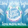 Download Likhe jo khat tujhe X Tera mera milna | Love remix | Lemon Nation Mp3