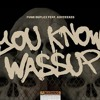 Download You Know Wassup ft KayCeeAss Mp3