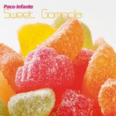 Paco Infante - Sweet Gominola