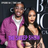 2BLVCKSHEEP's The Sheep Show - Take Care (Ep. 64)