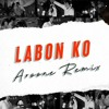Download LABON KO (AROONE REMIX ) (hearthis.at) Mp3
