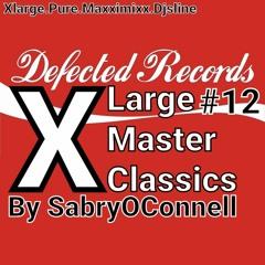 XL LARGE MASTER CLASSICS 12 DEFECTED RECORDS