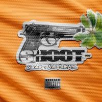 SHOOT ~~~  SICKO X $KYROME
