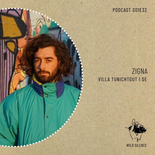 Wild Silence S01 I 32: Zigna (Villa TuNichtGut)
