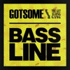 Bassline (feat. The Get Along Gang  Kenny Dope O'Gutta Remix)