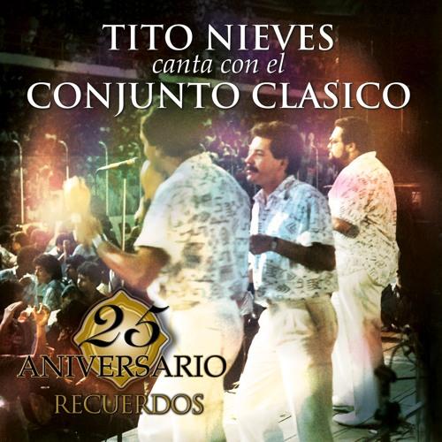 Conjunto Clasico - Featuring Tito Nieves - La consentida by