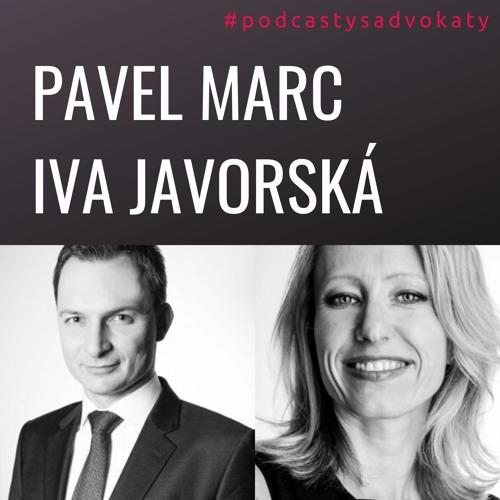 #podcastysadvokaty 09 - Pavel Marc & Iva Javorská, novalia.cz