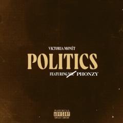 Victoria Monet Ft. Phonzy - Politics