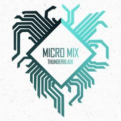 Micro DNB Mix Ep.1 - Thunderblade