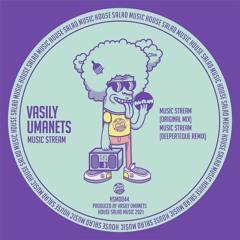 HSMD044 Vasily Umanets - Music Stream [House Salad Music]