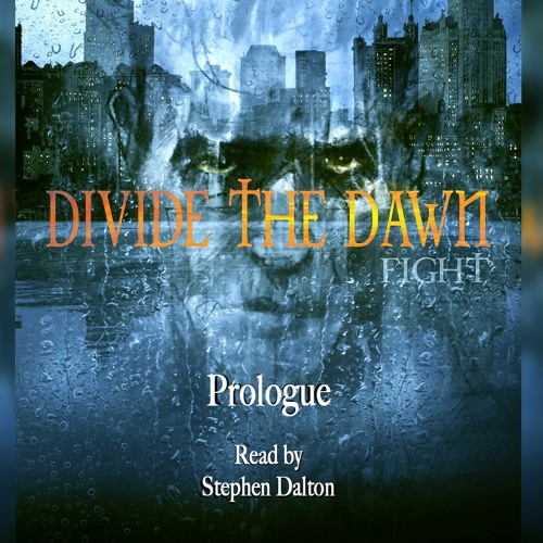 Prologue - Divide The Dawn