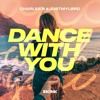 Charles B & Justmylørd - Dance With You