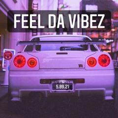 Feel Da Vibez
