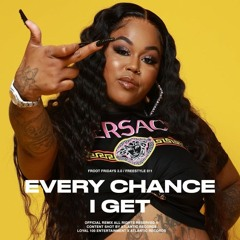 Every Chance I Get (Freestyle)