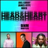 Joel Corry & MNEK Ft. James Hype - Head & Heart (BNM Bootleg) [BUY=Extended Version]