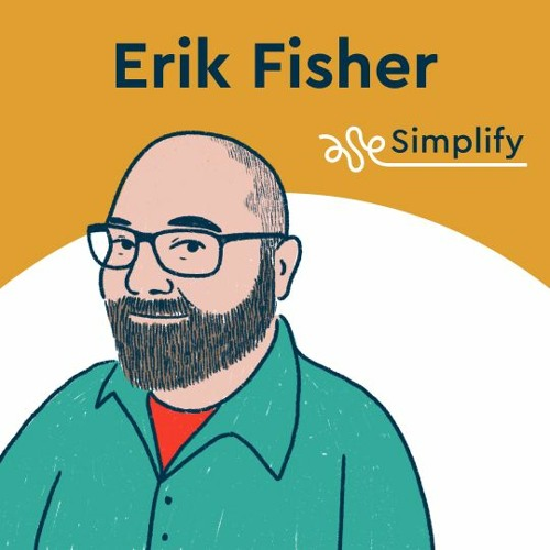 Erik Fisher: Get the Right Work Done