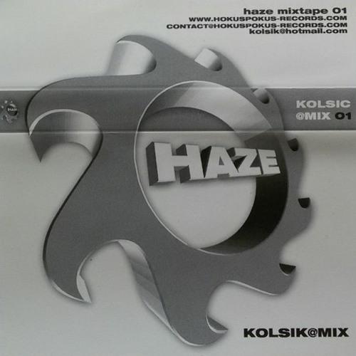 Kolsik Haze Mixtape