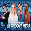 Download Groove Mera - Naseebo Lal, Aima Baig, Young Stunners - PSL 2021 Official Anthem Mp3