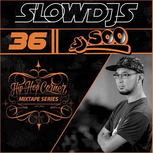 Hip Hop Corner Vol.36 DJ SOO