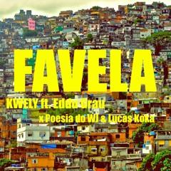 FAVELA feat. Eddu Grau x poesia do WJ & Lucas Penteado Koka