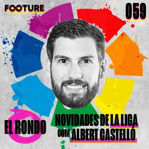 El Rondo #59 | As novidades e tecnologias de LaLiga 21/22