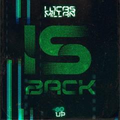 Lucas Millan Is Back (Set 2K21)