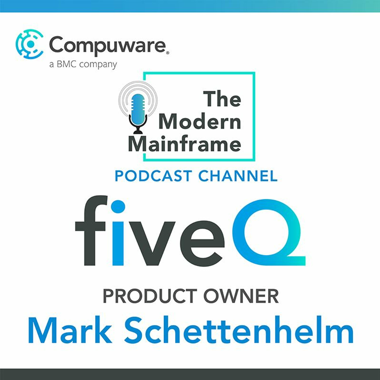 fiveQ: Product Manager Mark Schettenhelm