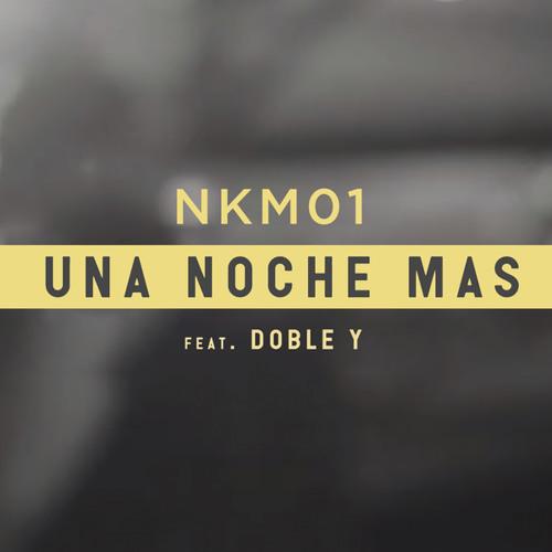 Una Noche Mas (feat. Doble Y) Song