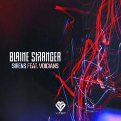 Blaine Stranger ft. Voicians - Sirens [Bassrush Premiere]