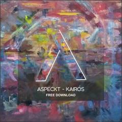 "Aspeckt  ""Kairós"" [Free Download]"
