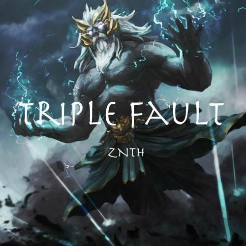 Triple Fault - ZNTH
