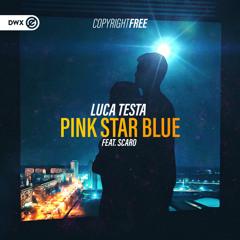 Pink Star Blue (feat. Scaro)
