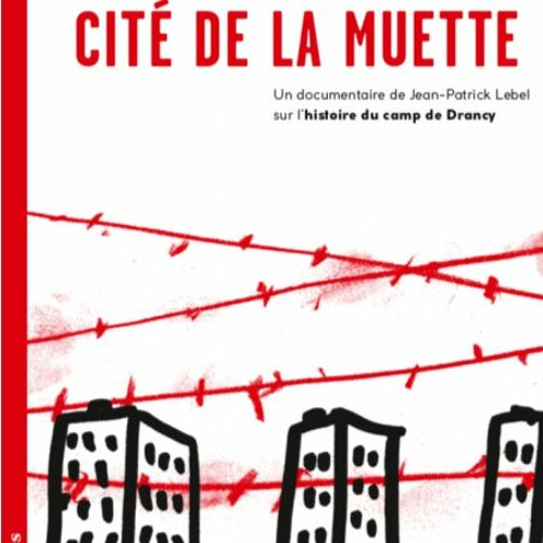 Drancy, cité de la muette, années 80 : mémoire des lieux, mémoire des hommes...