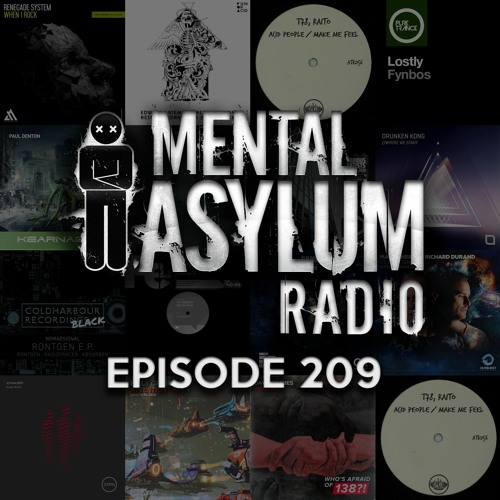 Indecent Noise - Mental Asylum Radio 209
