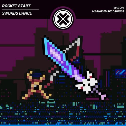 Rocket Start - Swords Dance