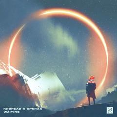 Krbread x Sperax - Waiting [UXN Release]