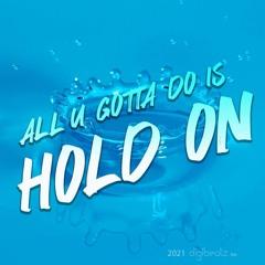 Deejay Blaze - Hold On